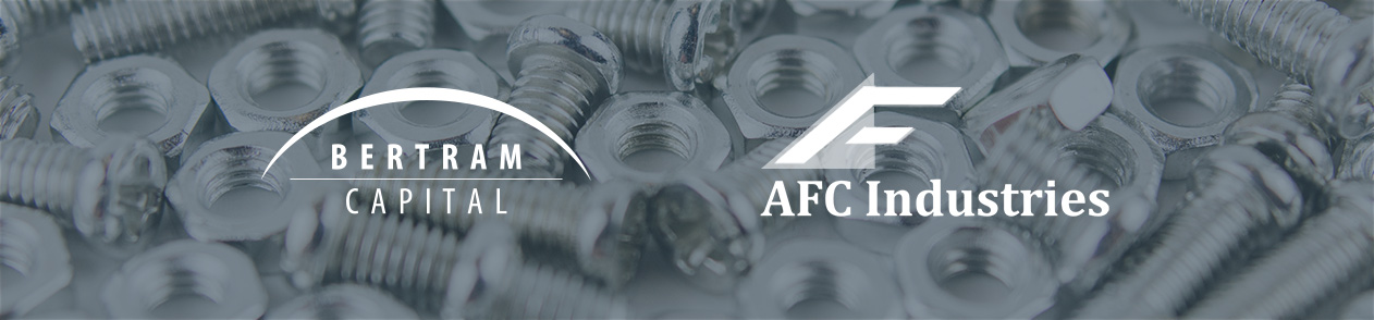 Bertram Capital Secures New Industrial Platform with Investment in AFC Industries news featured image